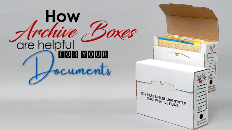 How archive boxes are helpful for your documents