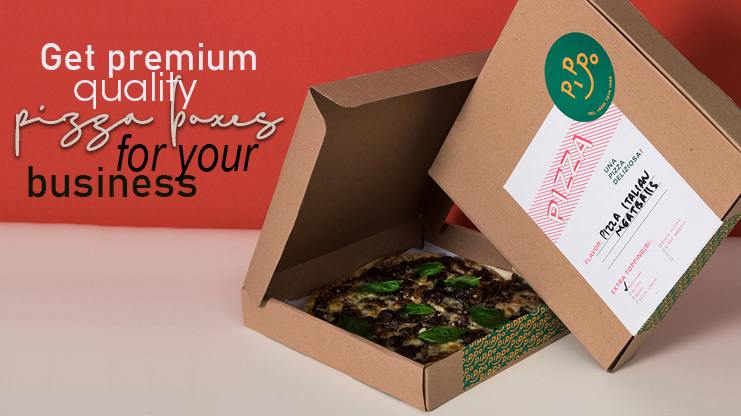 GET PREMIUM QUALITY PIZZA BOXES FOR YOUR BUSINESS