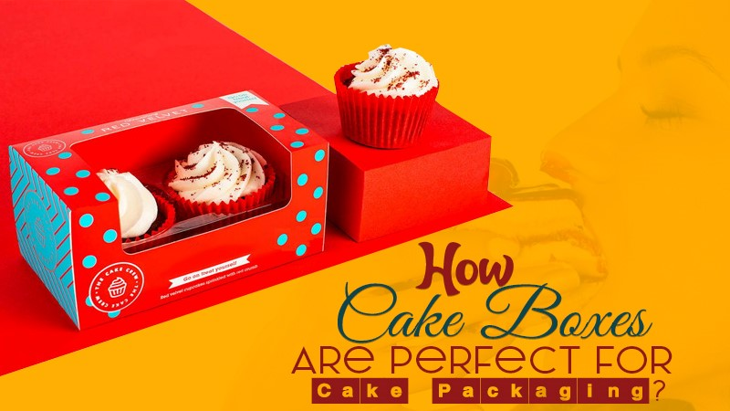 How Cake Boxes Are Perfect For Cake Packaging