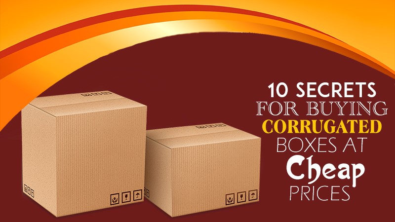 5 Secrets for Buying Corrugated Boxes at Cheap Prices